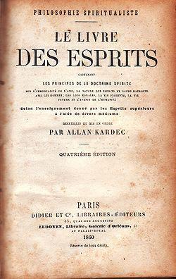 Le livre des Esprits est publié. Kardec produit ainsi cinq livres fondamentaux du spiritisme